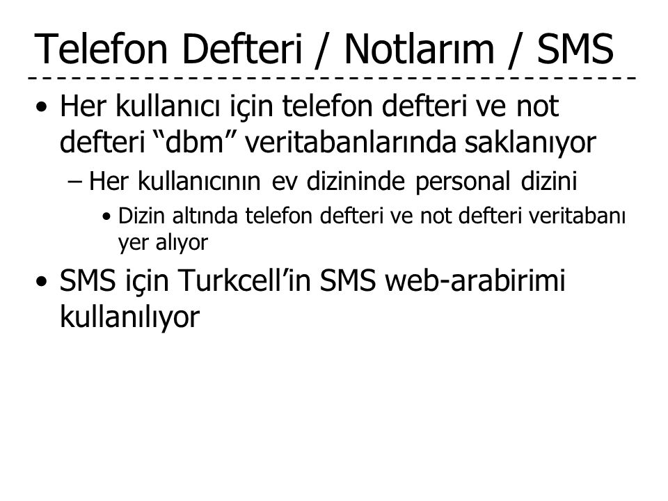 Telefon Defteri / Notlarım / SMS
