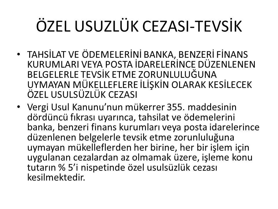 ÖZEL USUZLÜK CEZASI-TEVSİK