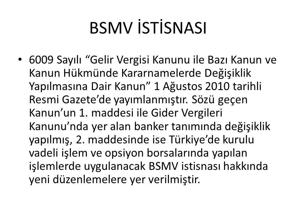 BSMV İSTİSNASI