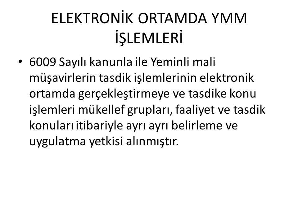 ELEKTRONİK ORTAMDA YMM İŞLEMLERİ