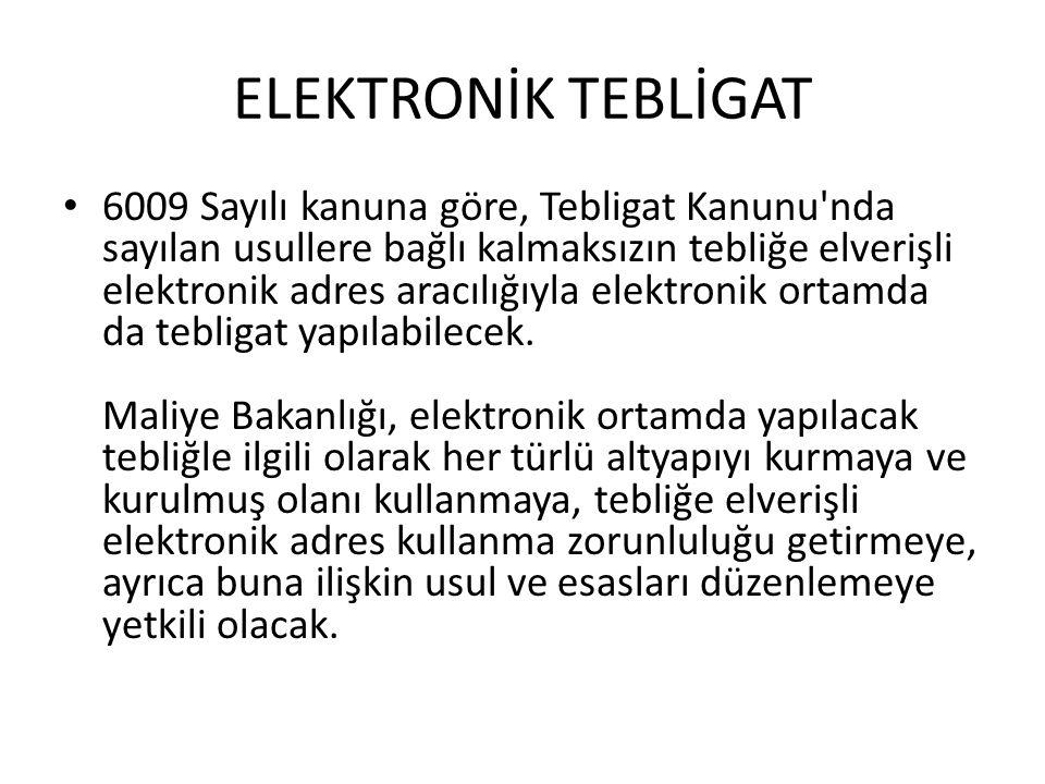 ELEKTRONİK TEBLİGAT