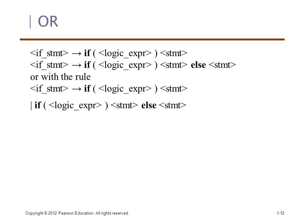 <if_stmt> → if ( <logic_expr> ) <stmt>