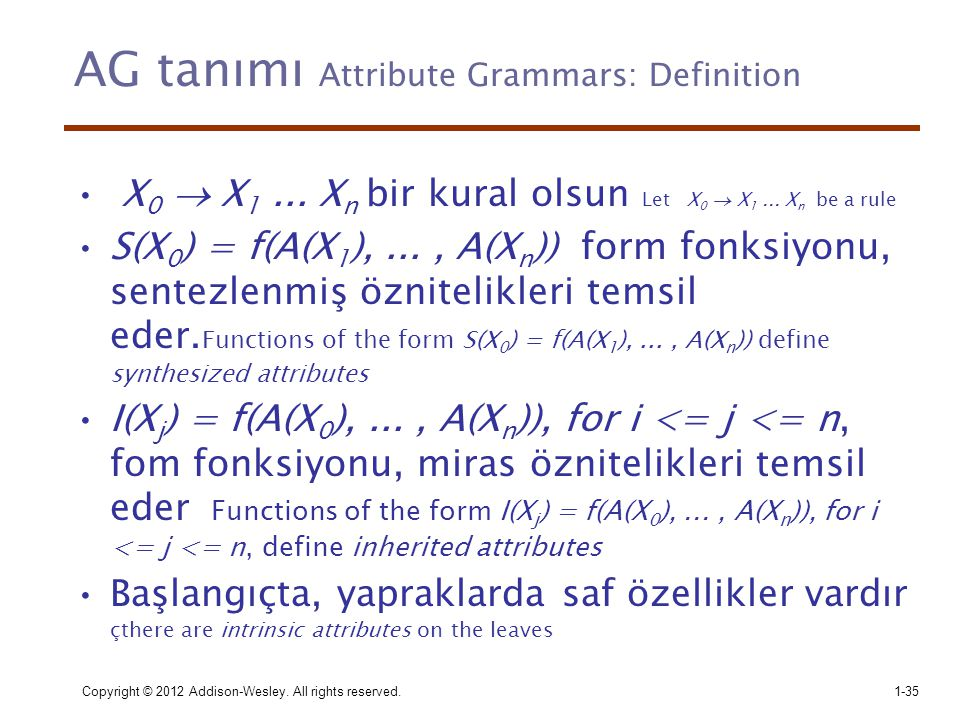AG tanımı Attribute Grammars: Definition