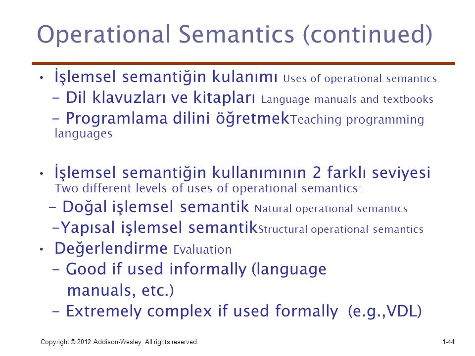 Operational Semantics (continued)