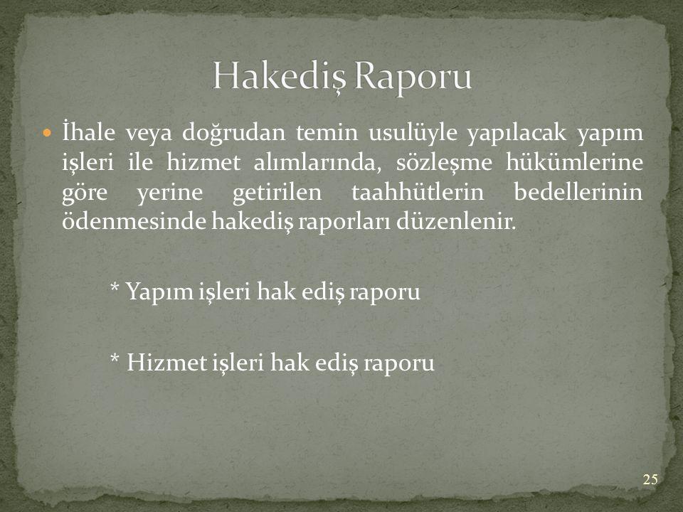 Hakediş Raporu