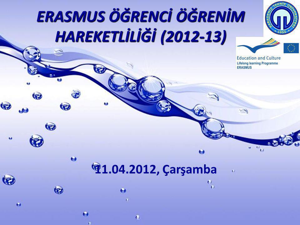 ERASMUS ÖĞRENCİ ÖĞRENİM HAREKETLİLİĞİ (2012-13)