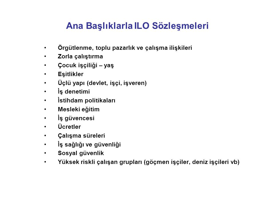 Ana Başlıklarla ILO Sözleşmeleri