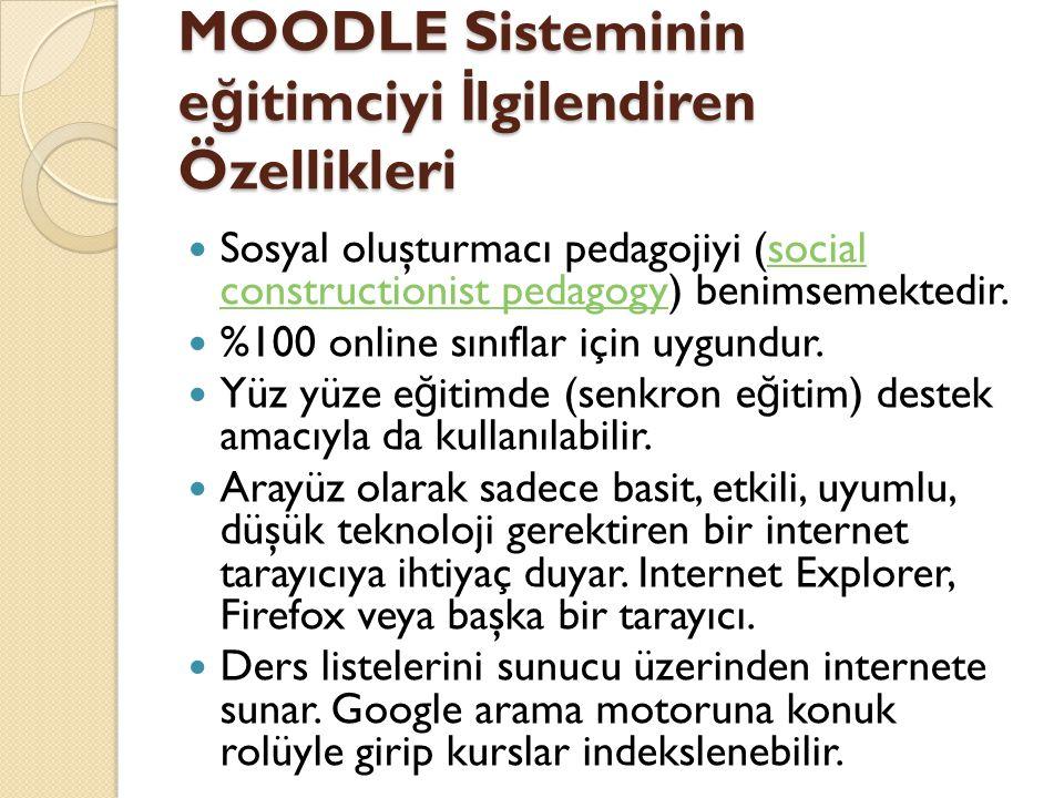 MOODLE Sisteminin eğitimciyi İlgilendiren Özellikleri