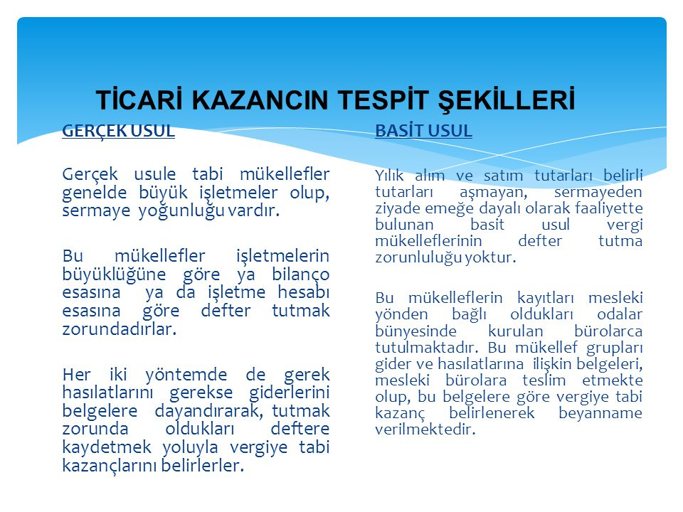 TİCARİ KAZANCIN TESPİT ŞEKİLLERİ