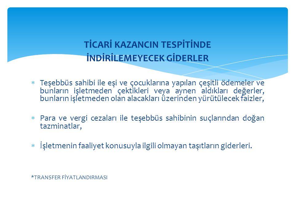 TİCARİ KAZANCIN TESPİTİNDE