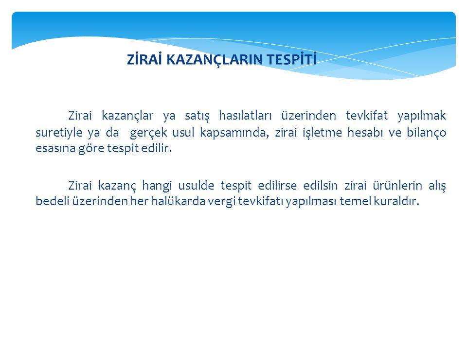 ZİRAİ KAZANÇLARIN TESPİTİ
