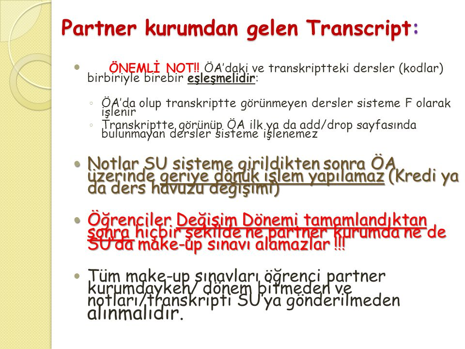 Partner kurumdan gelen Transcript: