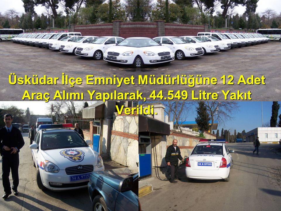 Üsküdar İlçe Emniyet Müdürlüğüne 12 Adet Araç Alımı Yapılarak, 44