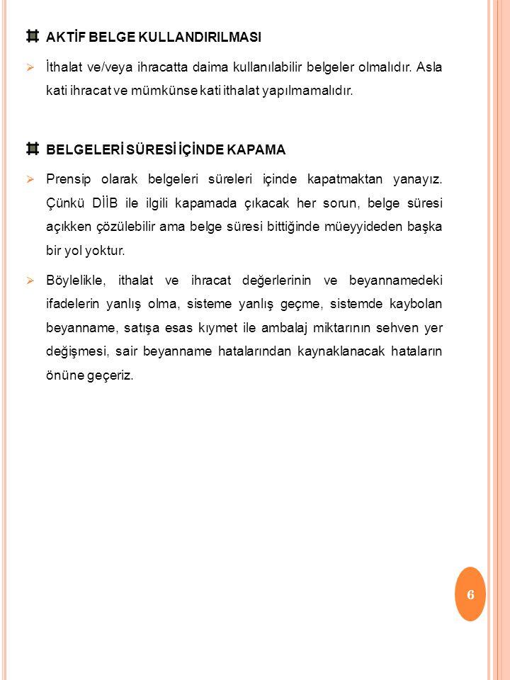 AKTİF BELGE KULLANDIRILMASI