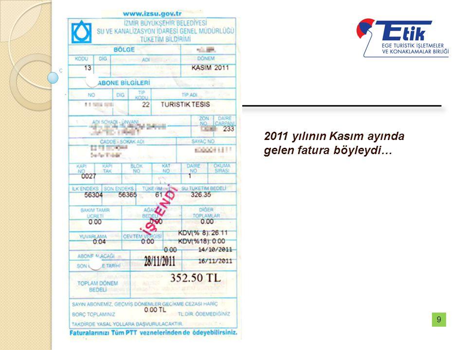 2011 yılının Kasım ayında gelen fatura böyleydi…