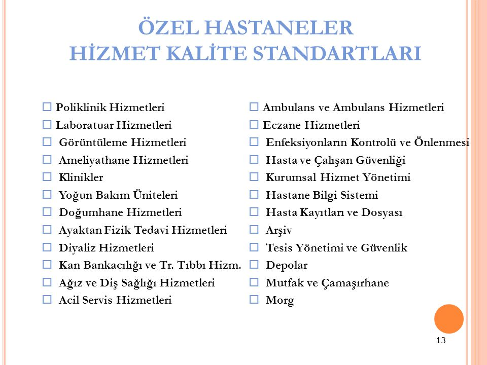 HİZMET KALİTE STANDARTLARI