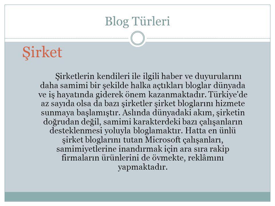 Blog Türleri Şirket.