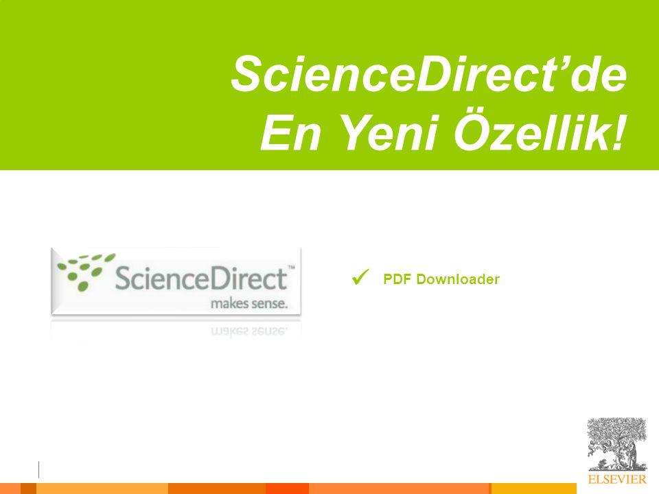 ScienceDirect'de En Yeni Özellik!