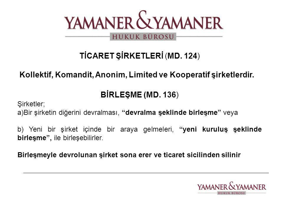 TİCARET ŞİRKETLERİ (MD. 124)