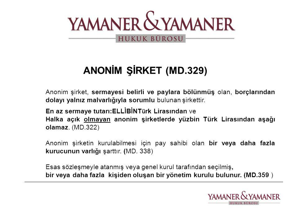 ANONİM ŞİRKET (MD.329)