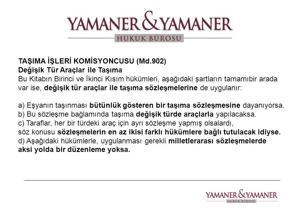 TAŞIMA İŞLERİ KOMİSYONCUSU (Md.902)