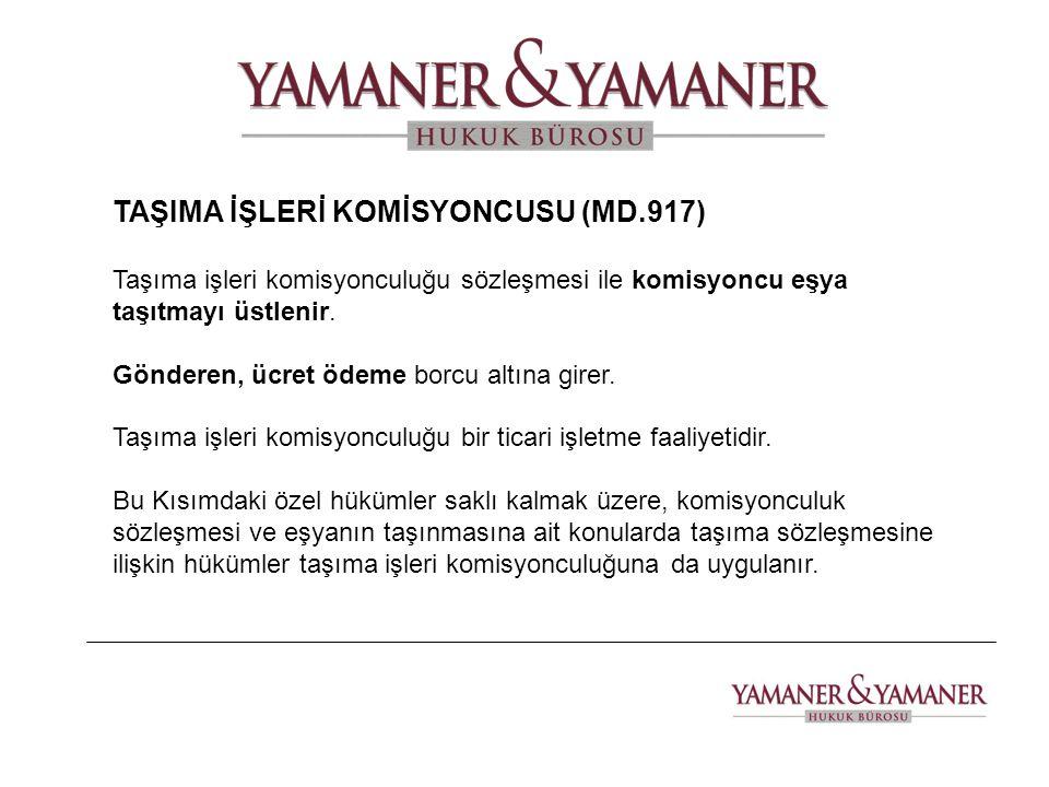 TAŞIMA İŞLERİ KOMİSYONCUSU (MD.917)
