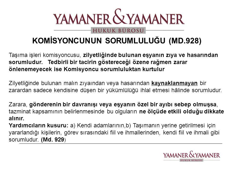 KOMİSYONCUNUN SORUMLULUĞU (MD.928)