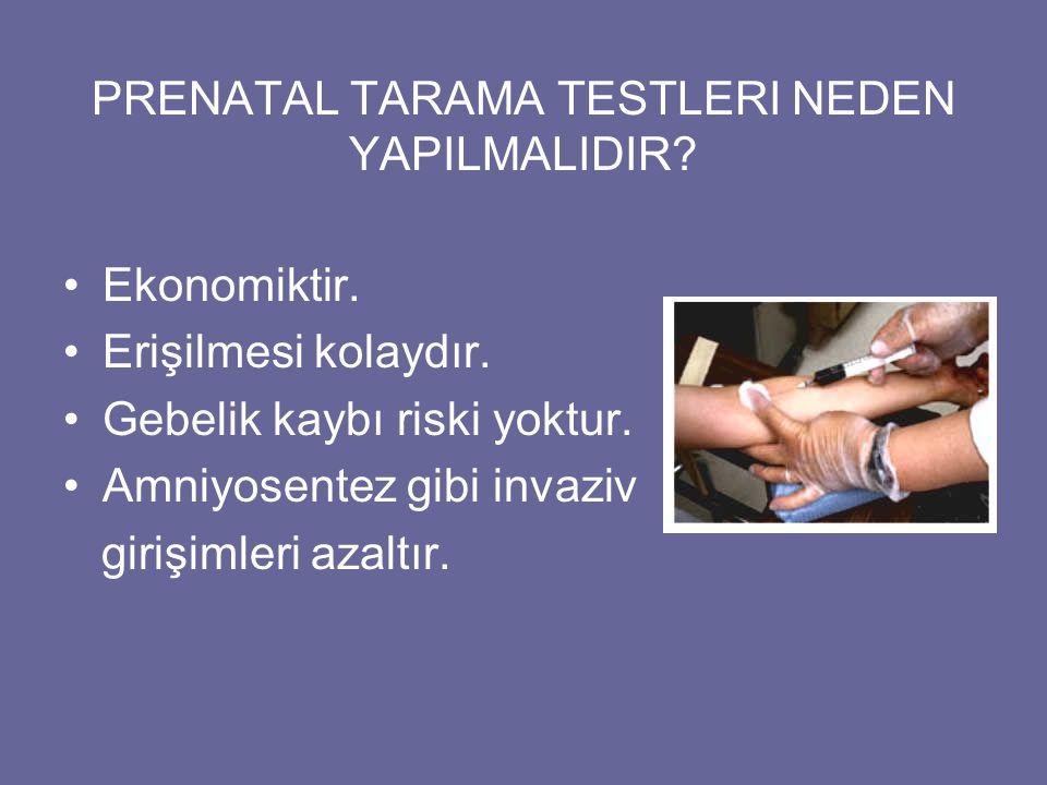 PRENATAL TARAMA TESTLERI NEDEN YAPILMALIDIR