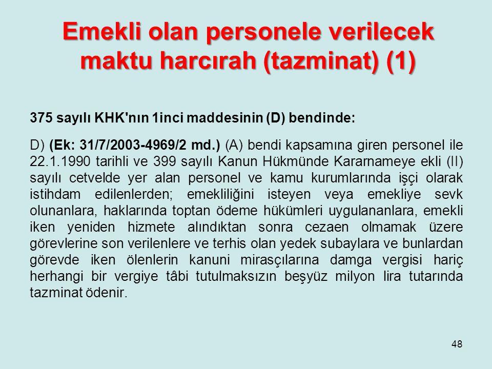 Emekli olan personele verilecek maktu harcırah (tazminat) (1)
