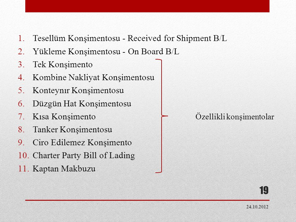 Tesellüm Konşimentosu - Received for Shipment B/L