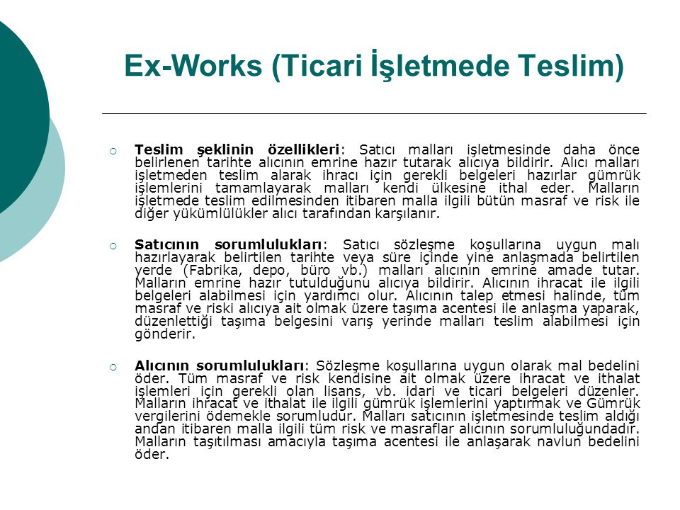 Ex-Works (Ticari İşletmede Teslim)