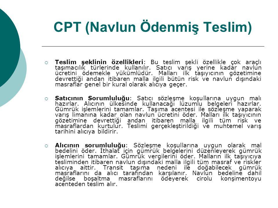 CPT (Navlun Ödenmiş Teslim)