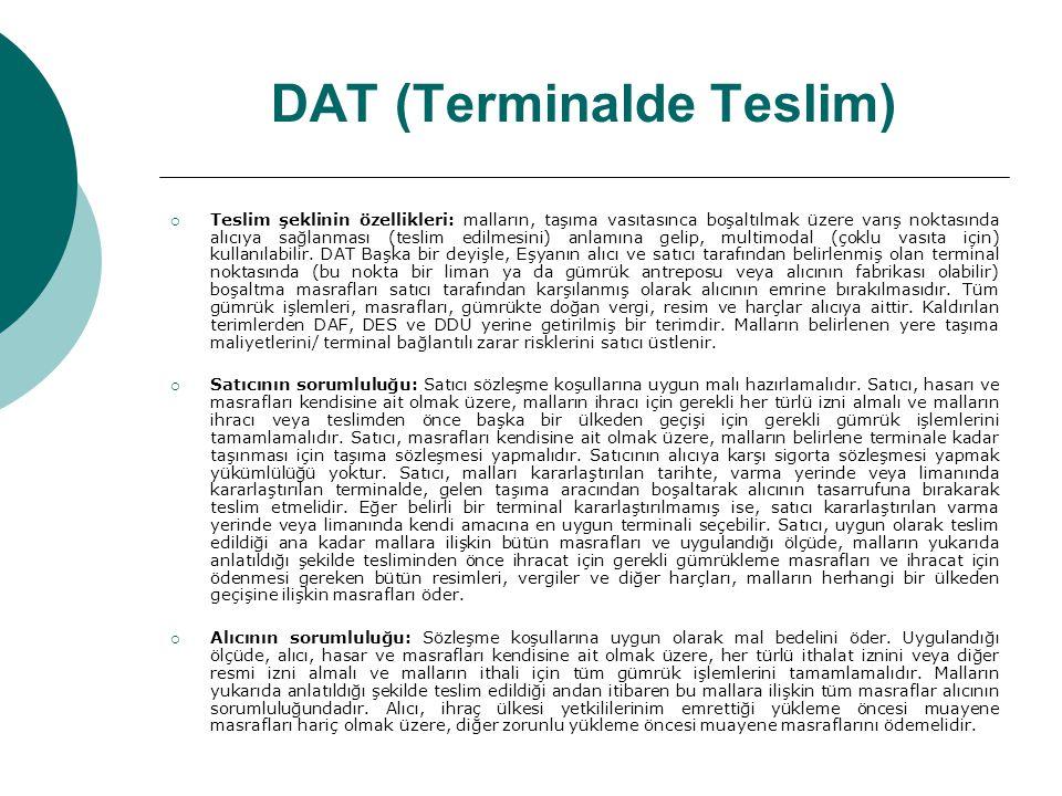 DAT (Terminalde Teslim)