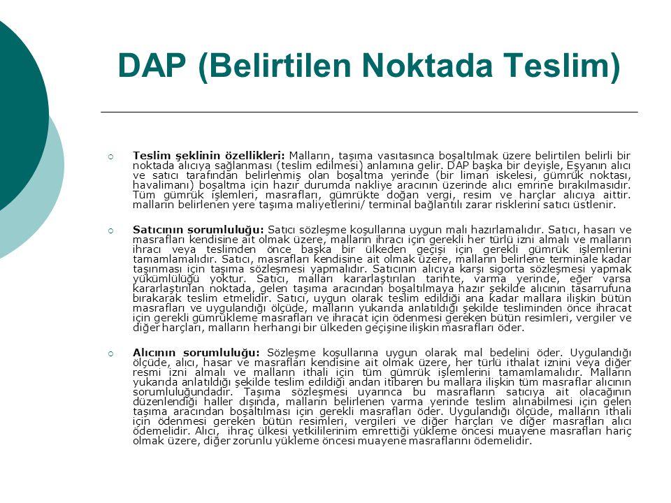 DAP (Belirtilen Noktada Teslim)