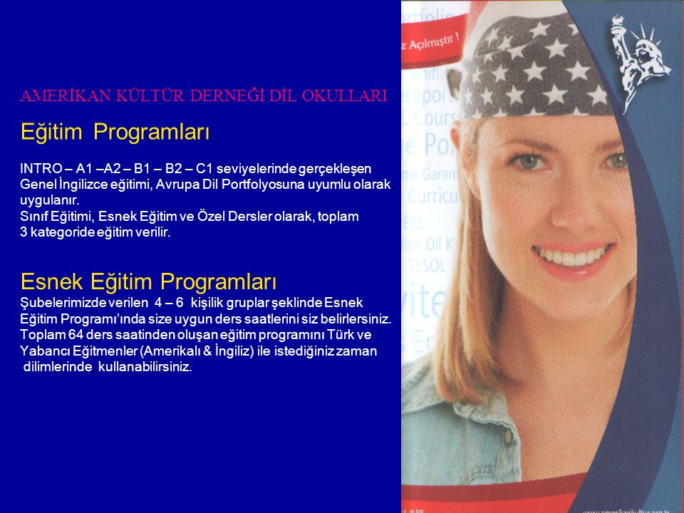 AMERİKAN KÜLTÜR DERNEĞİ DİL OKULLARI Eğitim Programları