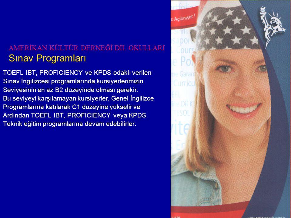 AMERİKAN KÜLTÜR DERNEĞİ DİL OKULLARI Sınav Programları