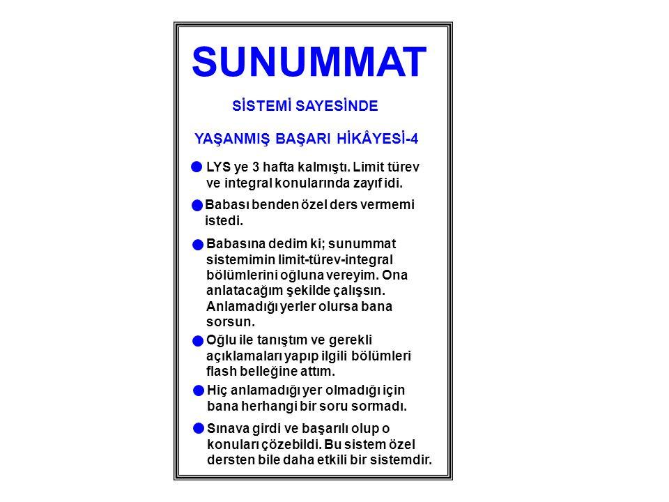 SUNUMMAT SİSTEMİ SAYESİNDE YAŞANMIŞ BAŞARI HİKÂYESİ-4