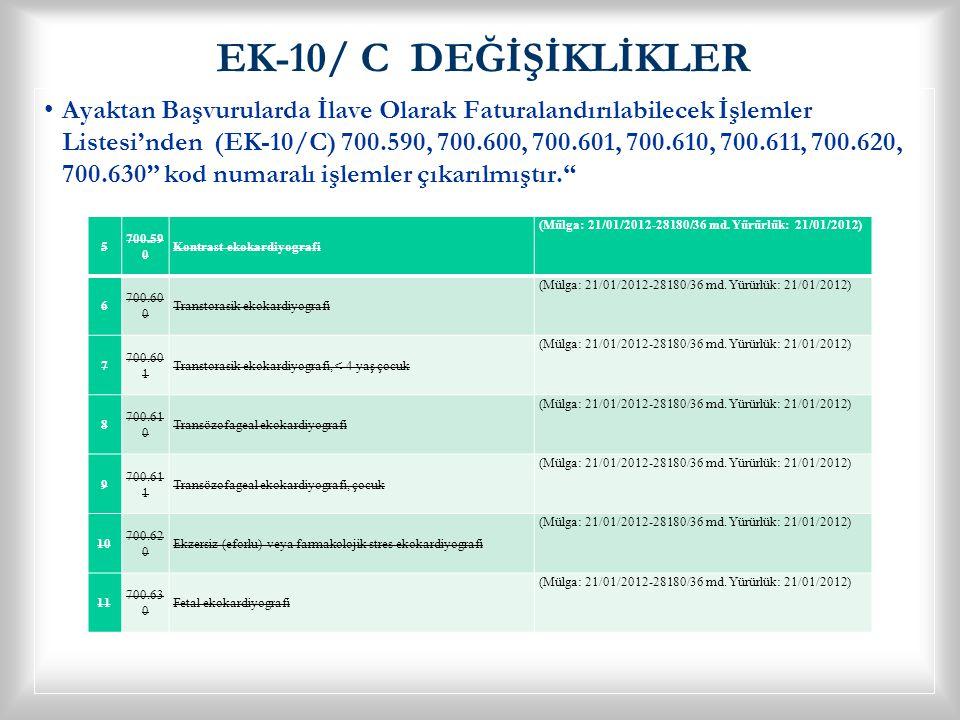 EK-10/ C DEĞİŞİKLİKLER