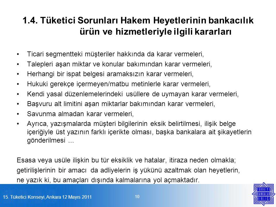 1. 4. Tüketici Sorunları Hakem Heyetlerinin bankacılık