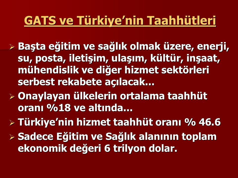 GATS ve Türkiye'nin Taahhütleri