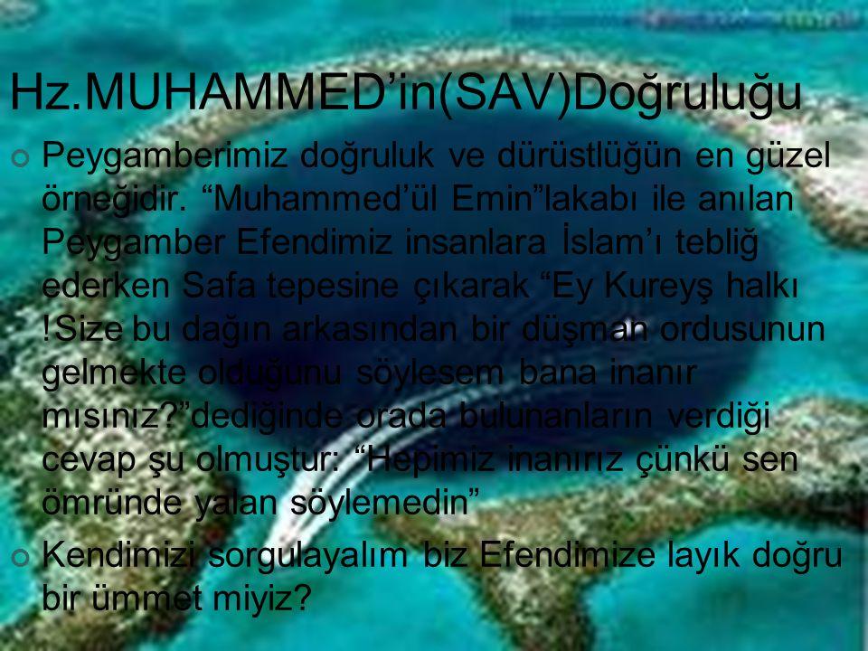Hz.MUHAMMED'in(SAV)Doğruluğu