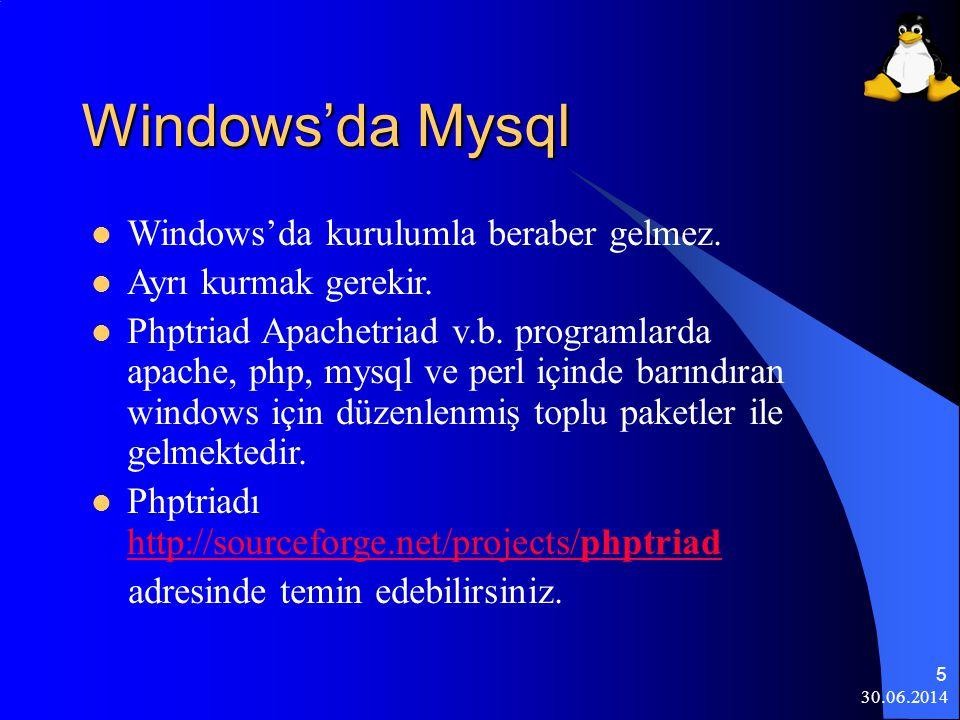 Windows'da Mysql Windows'da kurulumla beraber gelmez.