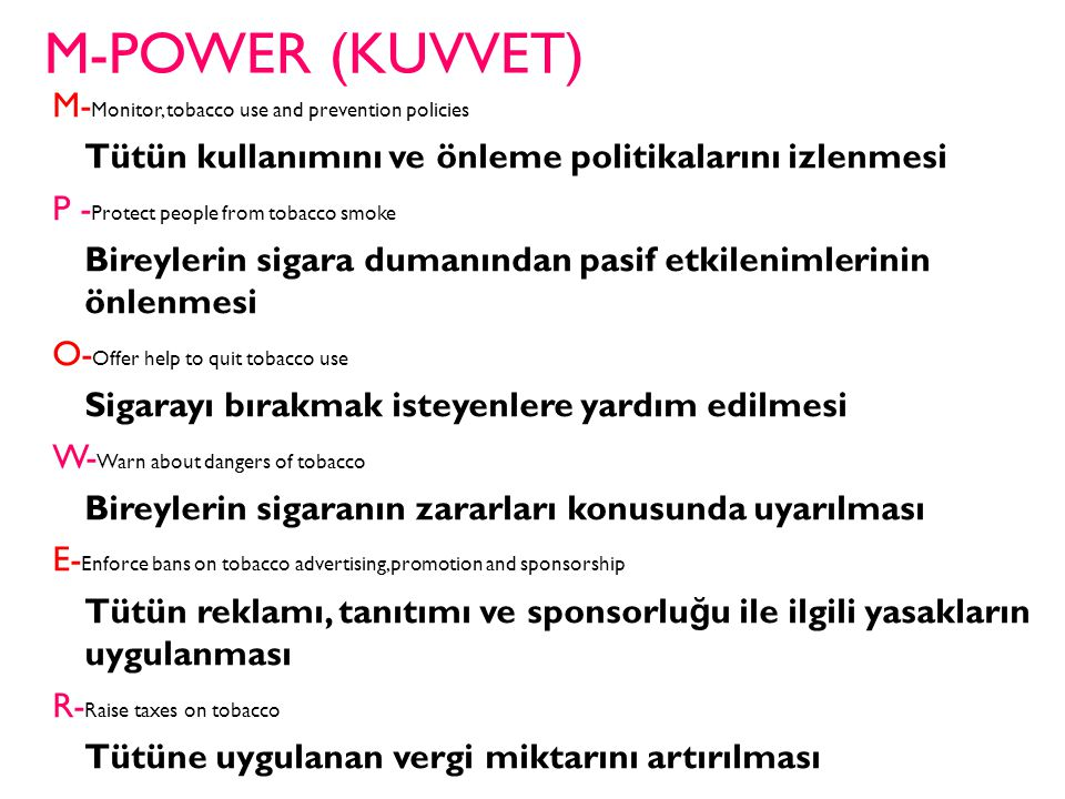M-POWER (KUVVET) M-Monitor, tobacco use and prevention policies