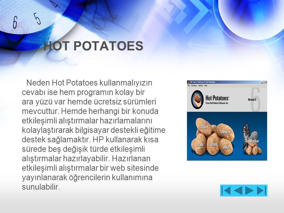 HOT POTATOES Neden Hot Potatoes kullanmalıyızın