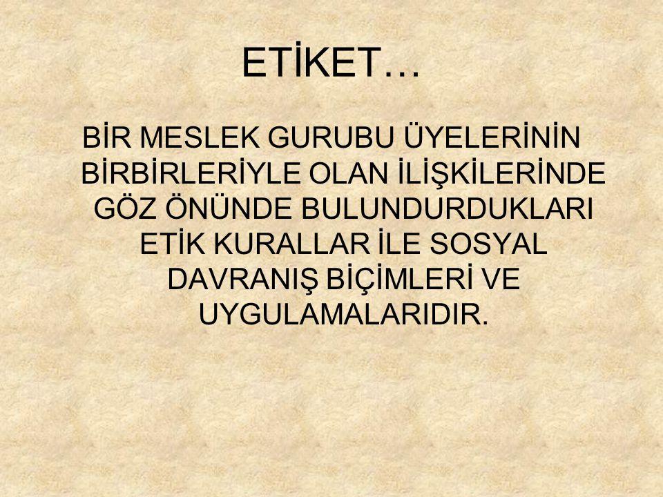 ETİKET…