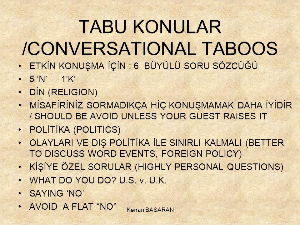 TABU KONULAR /CONVERSATIONAL TABOOS