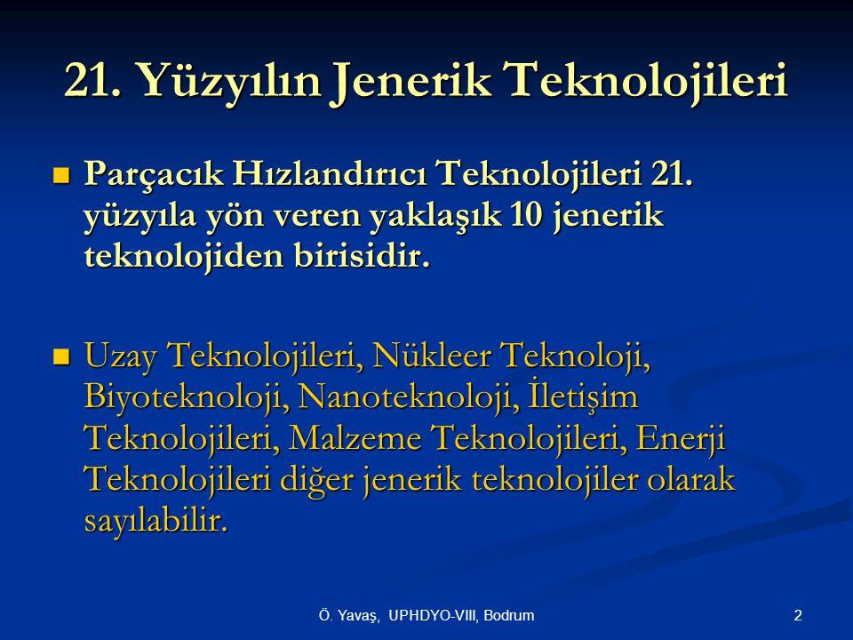 21. Yüzyılın Jenerik Teknolojileri