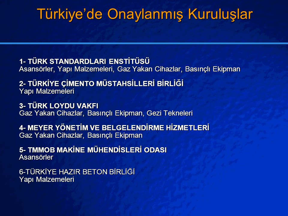 Türkiye'de Onaylanmış Kuruluşlar