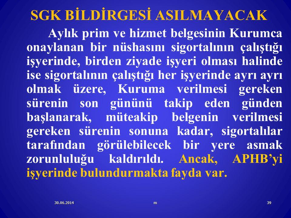SGK BİLDİRGESİ ASILMAYACAK