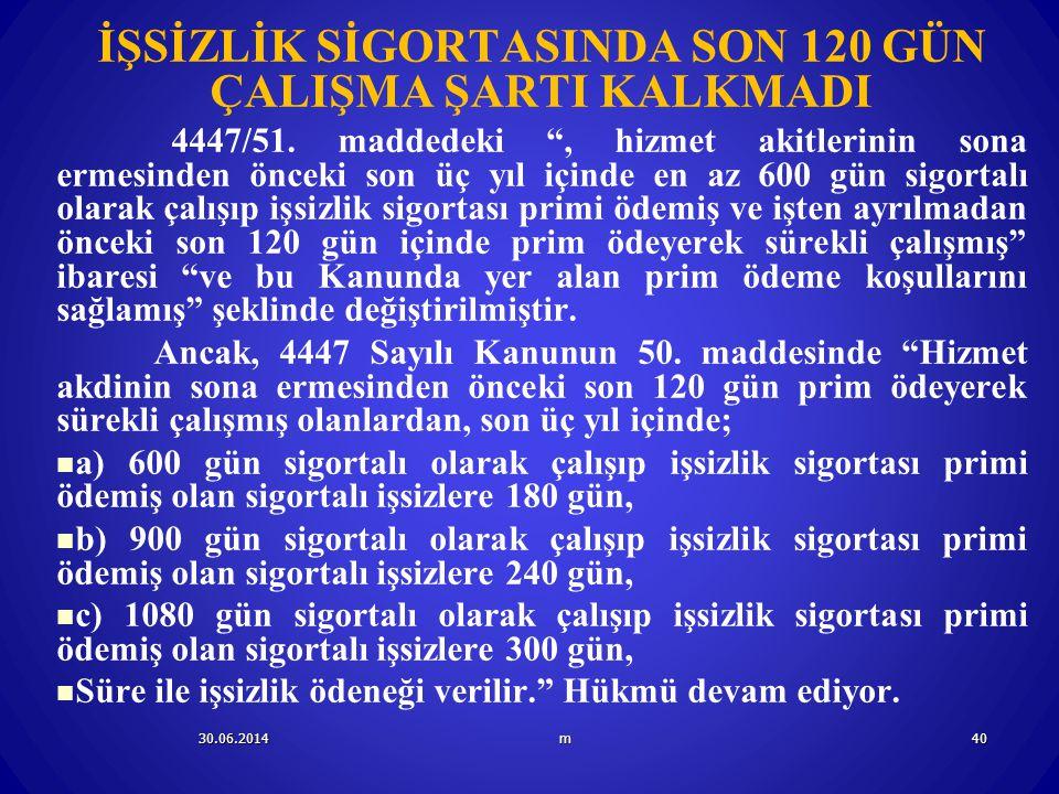 İŞSİZLİK SİGORTASINDA SON 120 GÜN ÇALIŞMA ŞARTI KALKMADI